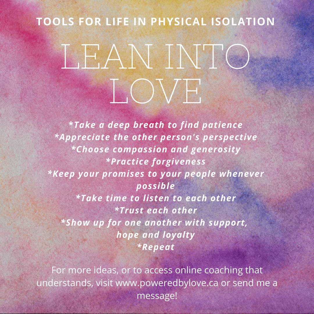 Tools for Physical Isolation - Lean Into Love